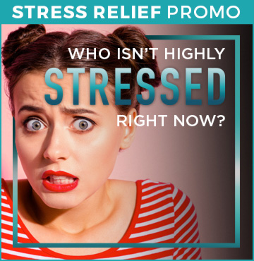 Who Isn't Highly Stressed Right Now?